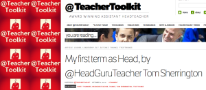 Guest blog for @TeacherToolkit