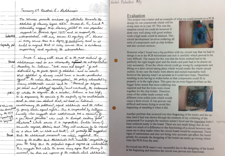 A Y13 History essay;  Y10 Electronics GCSE Evaluation.