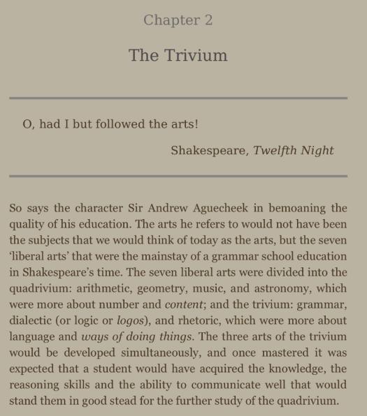 The Trivium of the past.