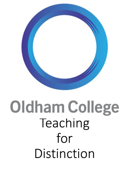 Teaching for Distinction@OldhamCollege