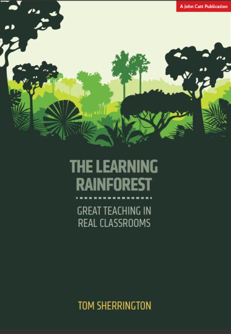 Image result for tom sherrington the learning rainforest