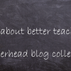 Ideas for better teaching.  @teacherhead blog collection.