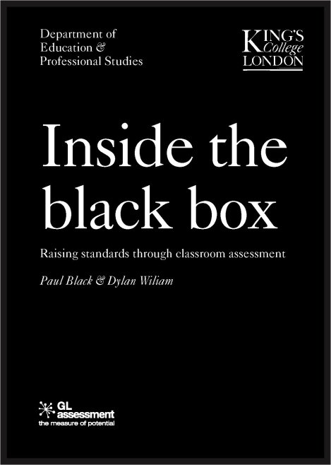 'Inside the Black Box'.  Classic Education Gold from Wiliam andBlack.